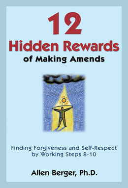 12 Hidden Rewards of Making Amends by Dr Allen Berger