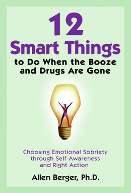 12 Smart Things to Do When the Booze and Drugs Are Gone book cover