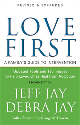 Love First, a Family's Guide to Intervention book cover