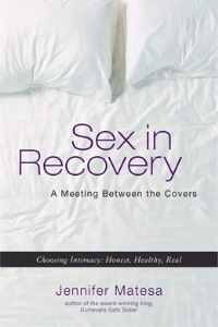 Book cover of Jennifer Matesa's Sex in Recovery published by Hazelden Publishing.