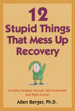12 Stupid Things We Do to Mess Up Our Recovery book cover